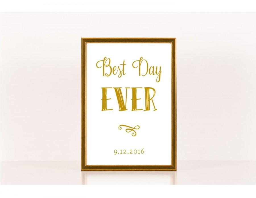Best day ever print wedding sign downloadable print for Best day for a wedding