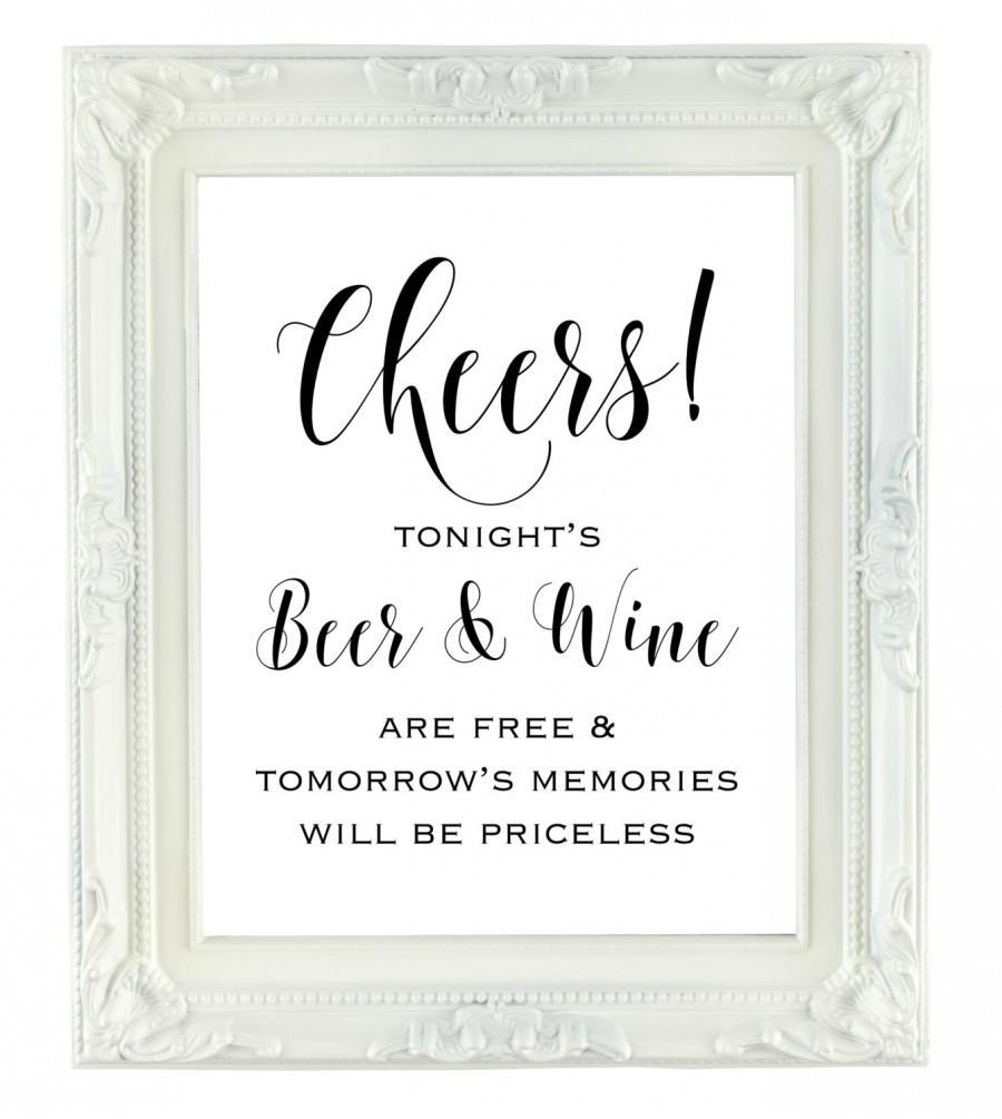 زفاف - Tonight's Beer and Wine are Free, tomorrow's memories will be priceless, Beer & Wine Bar Sign, Wedding Bar Sign, Reception Sign, Printable