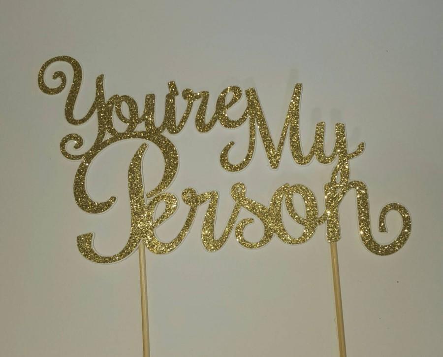 زفاف - You're My Person wedding cake topper Grey's Anatomy