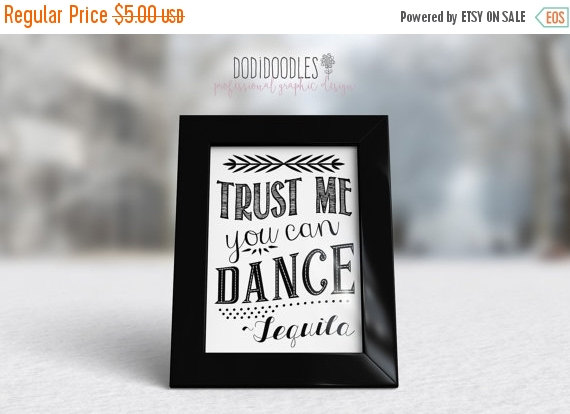 Mariage - 80% OFF SALE Trust Me You Can Dance-Tequila, printable art print, wedding sign, 5x7 bar sign, reception sign wedding decor vintage rustic di