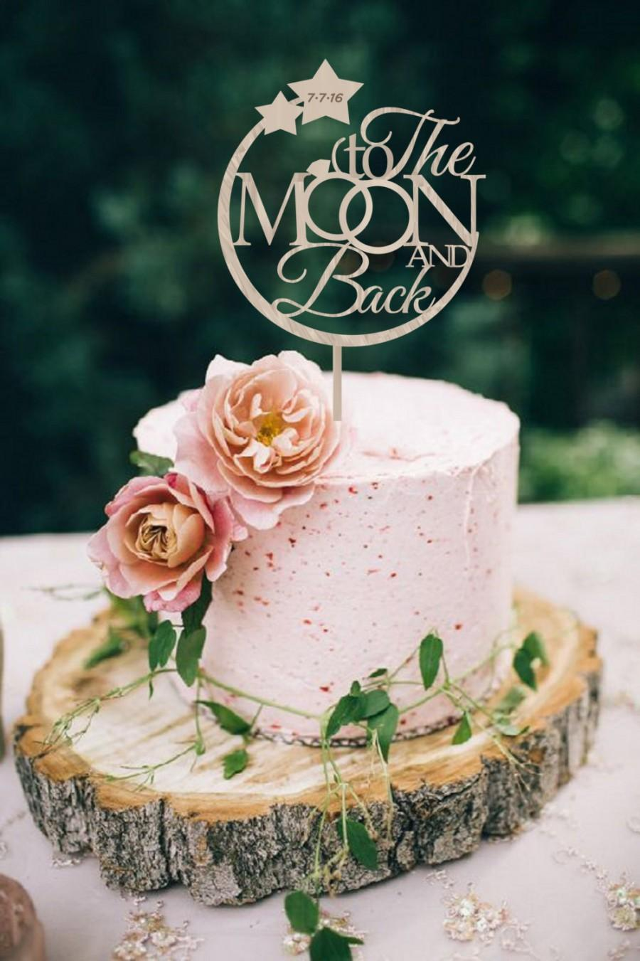 Wedding Cake Topper To The Moon And Back Rustic Custom