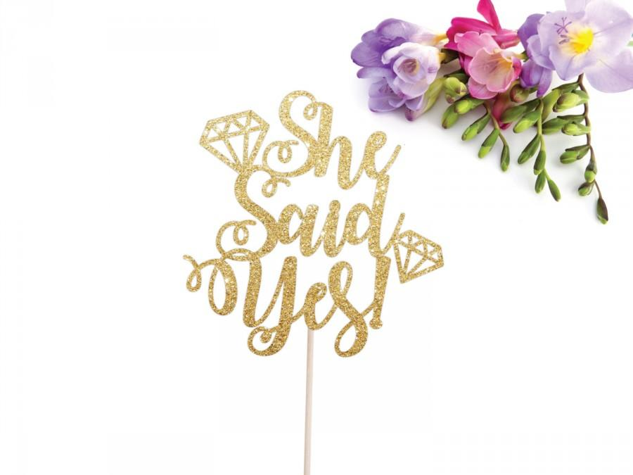 Mariage - She Said Yes Cake Topper,  Glittery Cursive with Diamond Ring accents (cute party supplies, engagement party, simple decorations)