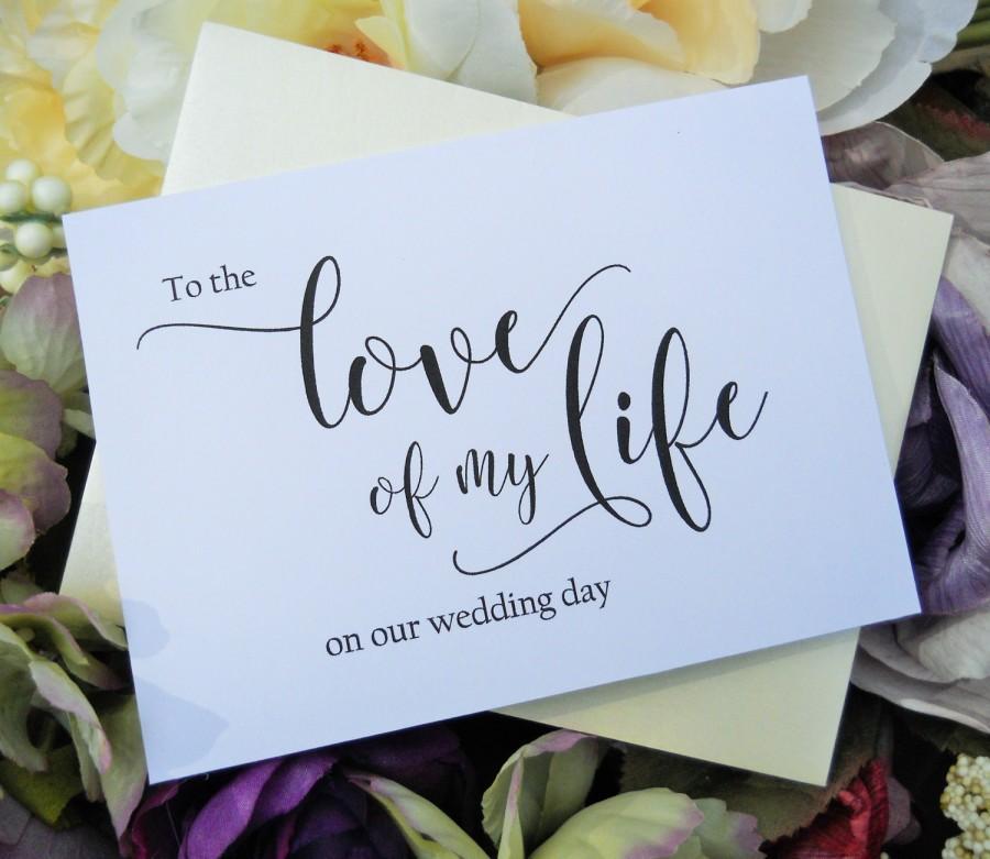 Wedding - To the LOVE OF my LIFE Card, Wedding Day Card Bride, Wedding Day Card Groom, Wedding Day Gift Bride, Wedding Day Gift Groom
