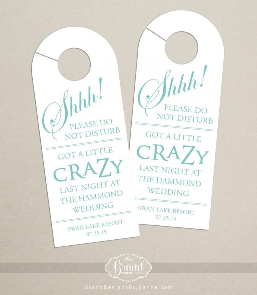 Hochzeit - Set of 10 - Got a Little Crazy Last Night - Door Hanger for Wedding Hotel Welcome Bag - Do Not Disturb