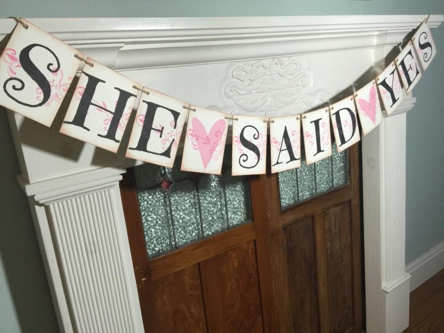 Hochzeit - Bridal Shower Banner, She Said Yes Banner, Save The Date Photo Prop, Engagement Banner, Bridal Shower Decor