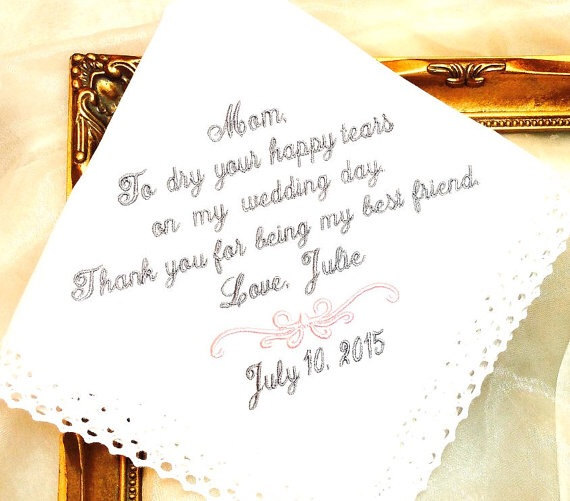 Mariage - MOTHER  of The BRIDE GIFT  - Wedding - Dry Your Tears - Thank you for being my Best Friend - Wedding Hankerchief for mom - Wedding Day