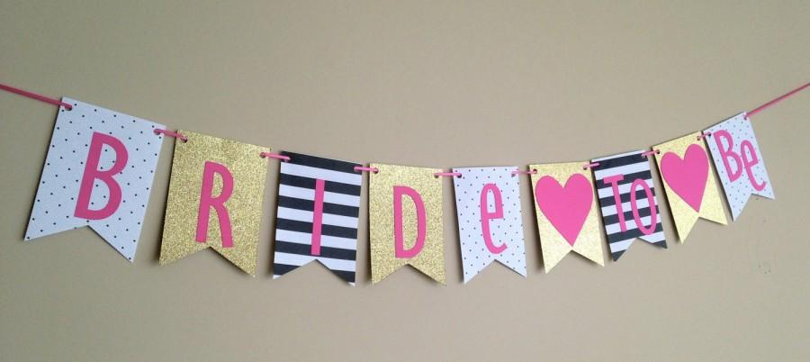 Wedding - BACHELORETTE/BRIDAL SHOWER- Bride to be  Banner