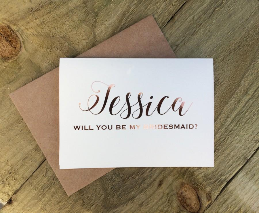 Wedding - Personalised rose gold 'will you be my bridesmaid' card, rustic wedding