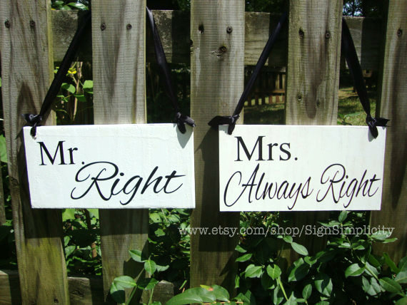 Mariage - Mr. Right and Mrs. Always Right Wedding Chair Signs