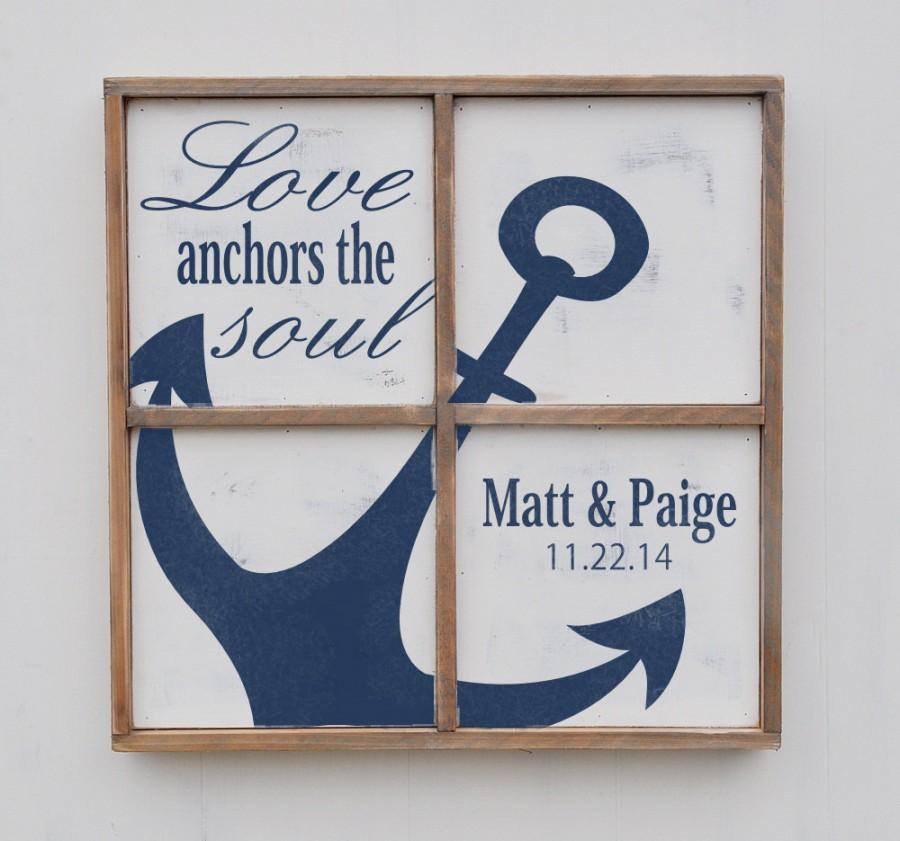 Anniversary Gift, Love Anchors The Soul, Nautical Anchor Sign ...