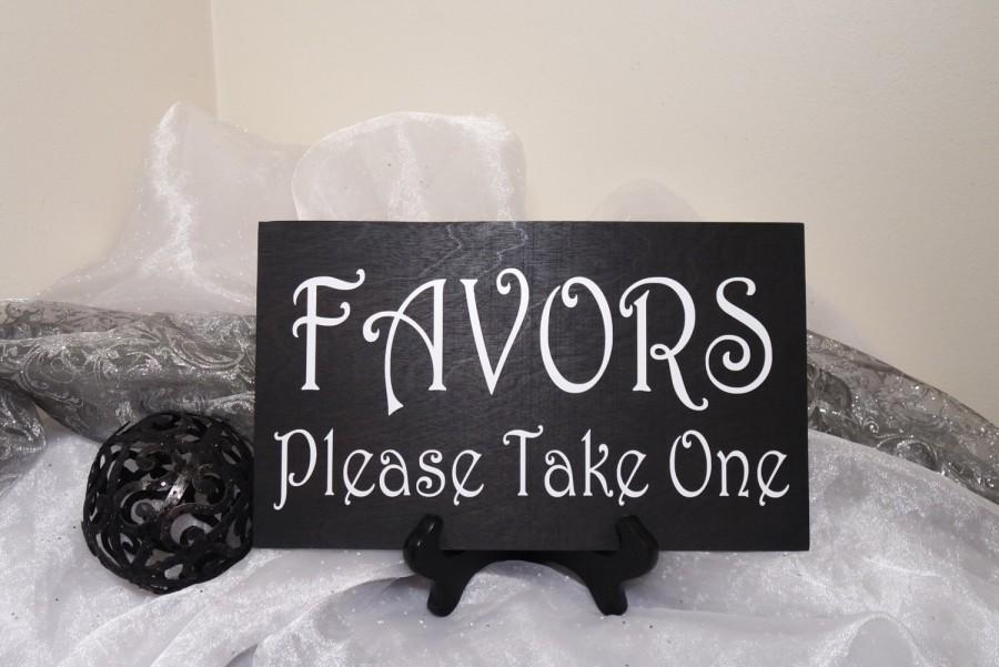 Mariage - Favors Please Take One Wedding Sign, Favors Wedding Sign, Rustic Favors Wedding Sign, Reception Sign, Shabby Chic Favors Sign