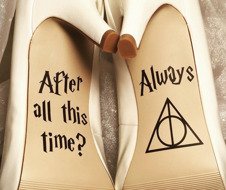 Wedding - After All This Time / Always Wedding Shoe Decals, High Heel Decals, Shoe Decals for Wedding, Wedding Shoe Decals, Harry Potter Shoe Decals