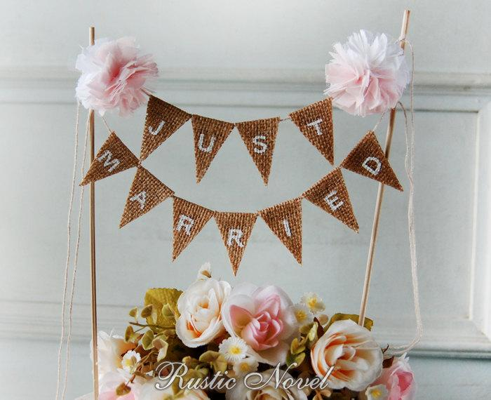 Свадьба - Wedding Cake Topper, Rustic Burlap Cake Bunting, Blush Pink And White Cake Topper, JUST MARRIED