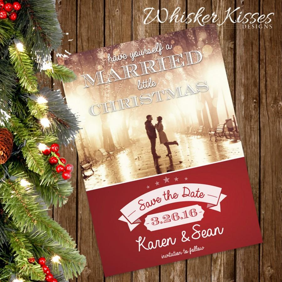 Holiday Save The Date Magnet, Married Christmas, Rustic Christmas ...