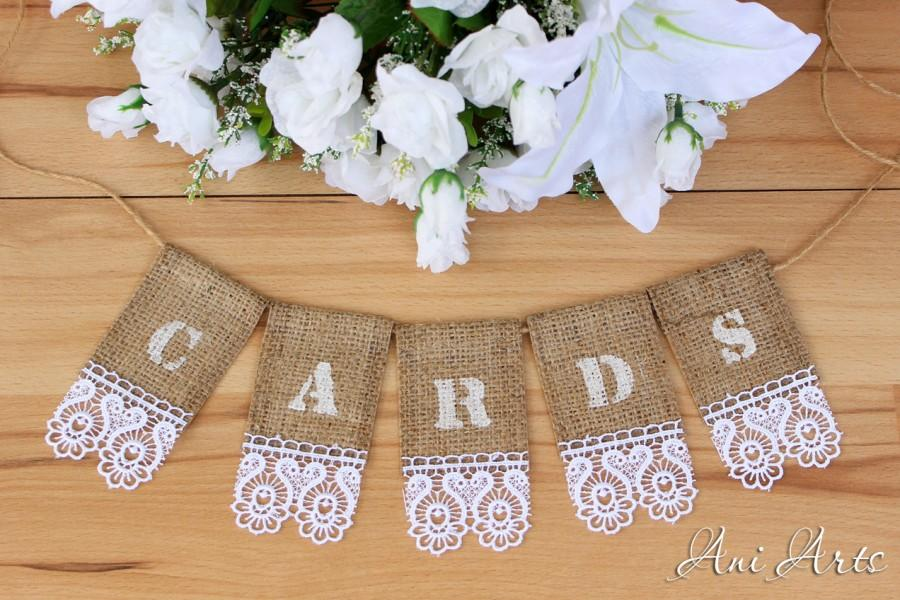 Mariage - Wedding Cards Banner Burlap Bunting Rustic Wedding banner for Card Box Cards sign Burlap banner Cards Bunting Burlap and Lace