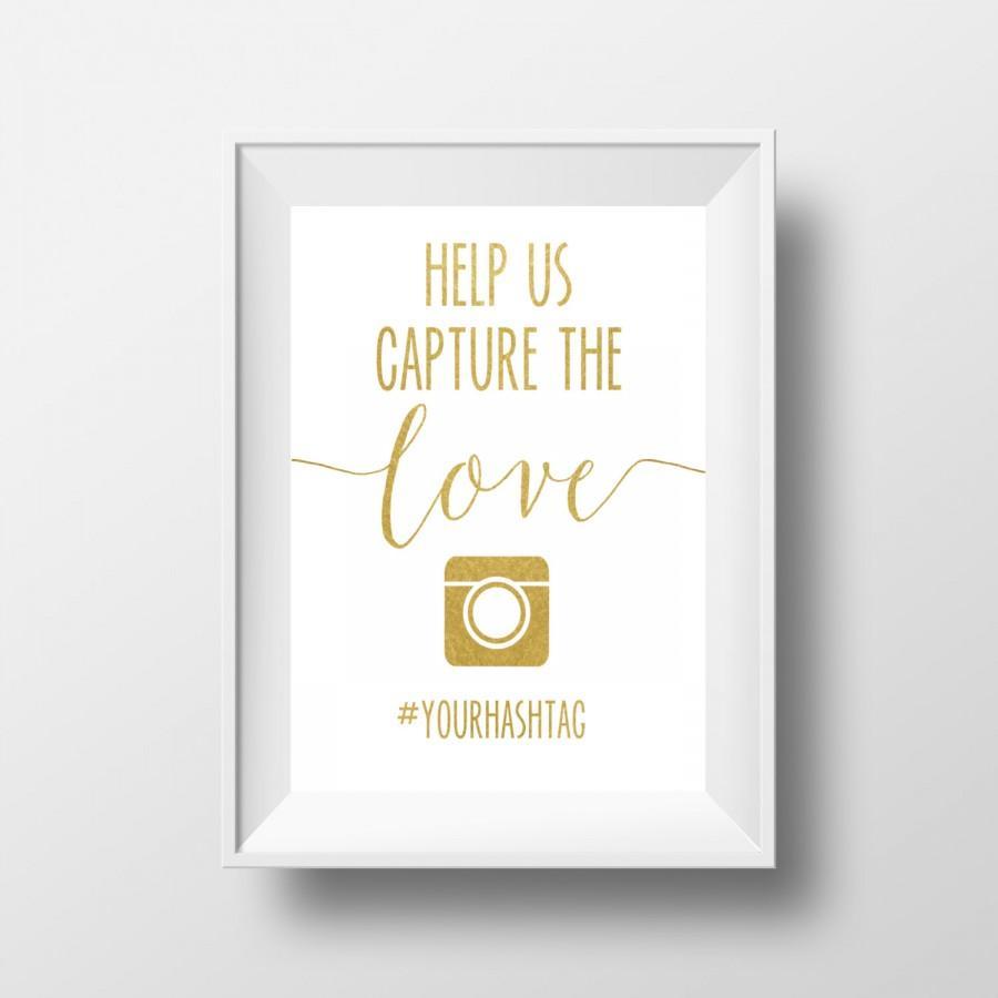 Hochzeit - Wedding Printable, Help Us Capture The Love, Wedding Sign, Gold Wedding, Personalized Wedding, Wedding, Hashtag, Wedding DIY