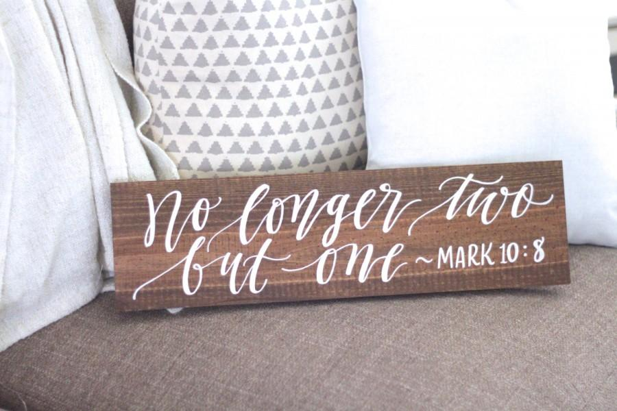 Wedding - Rustic Wedding Sign, No Longer Two But One Sign, Bible Verse Sign, Rustic Home Wall Art