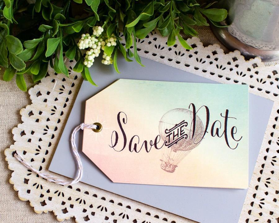 Hochzeit - Hot Air Balloon Tag Save the Date - destination wedding - vintage travel wedding - watercolor save the date - spring wedding - balloon