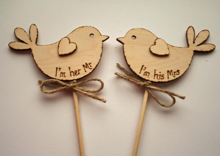 Hochzeit - Rustic Wedding Cake Topper, I am her Mr , Bird Cake Topper - Rustic Cake Topper, Spring Wedding - custom cake topper