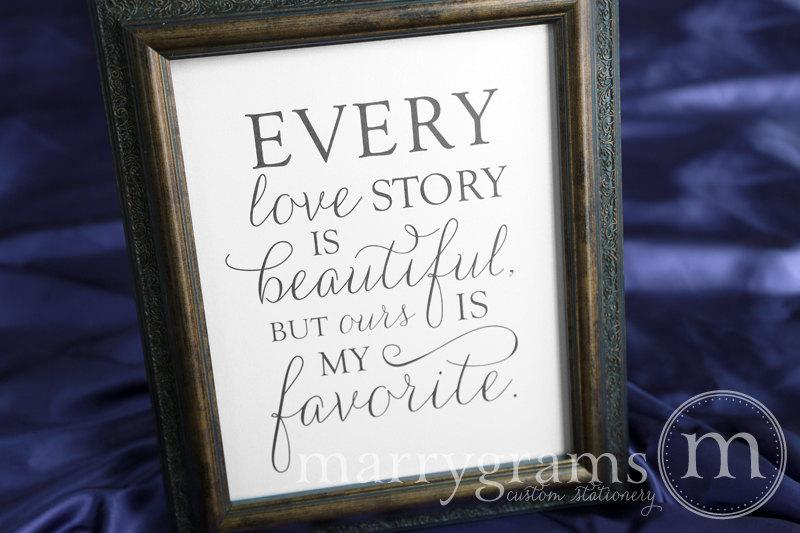 Mariage - Every Love Story Is Beautiful but Ours is My Favorite - Wedding Love Engagement Table Sign -Reception Signage - Matching Numbers - SS01