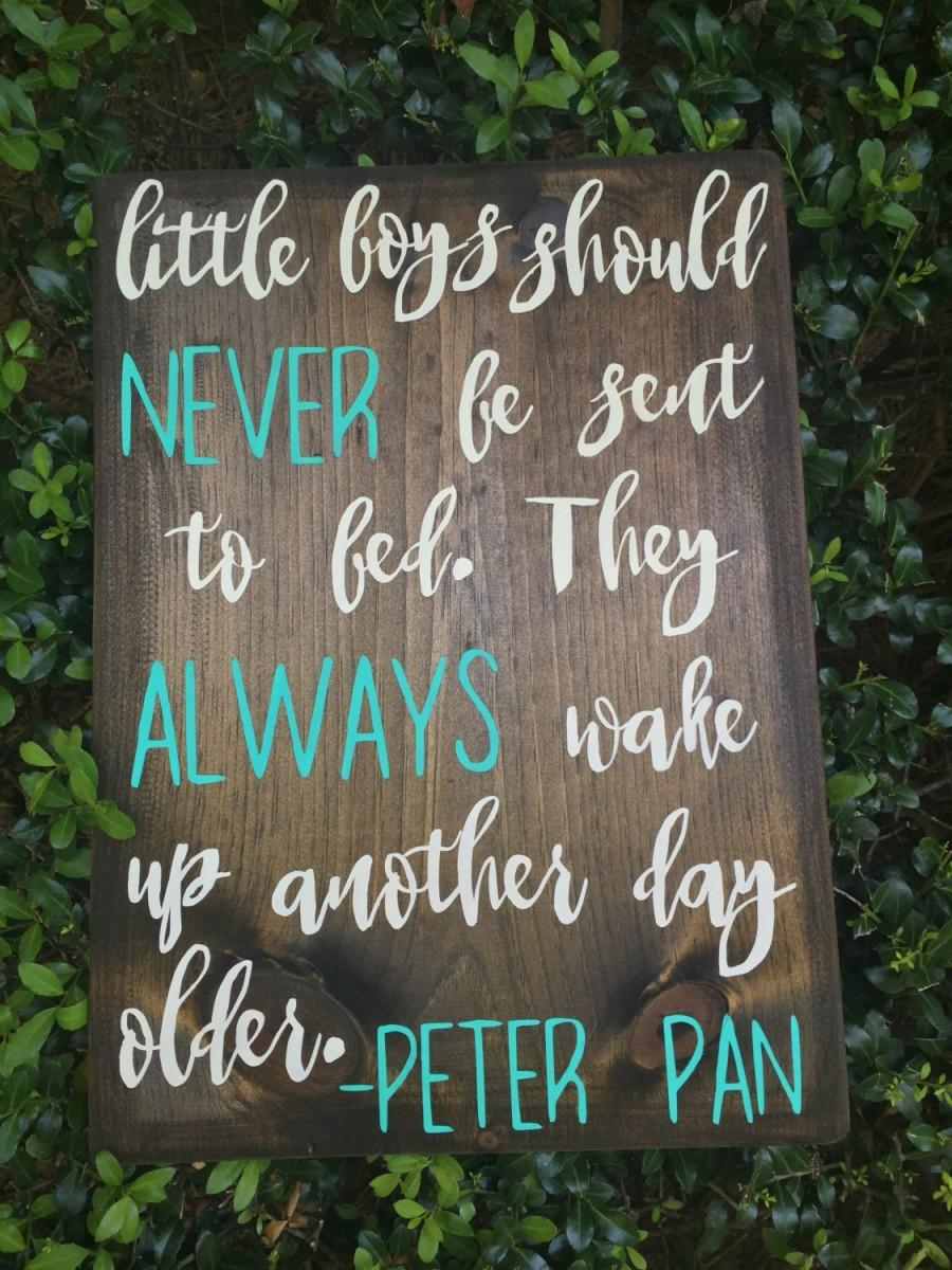 Little Boys Should Never Be Sent To Bed Sign Peter Pan Nursery Decor Signs
