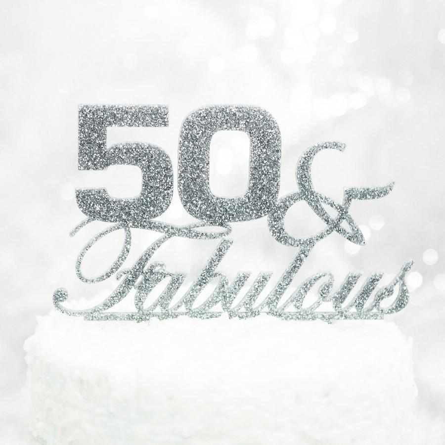 "Wedding - 50th Birthday Cake Topper ""50 & Fabulous"" Birthday Party Decor Glitter Fiftieth Birthday Cake Topper, 50 Cake Topper for Her (Item - FFA500)"