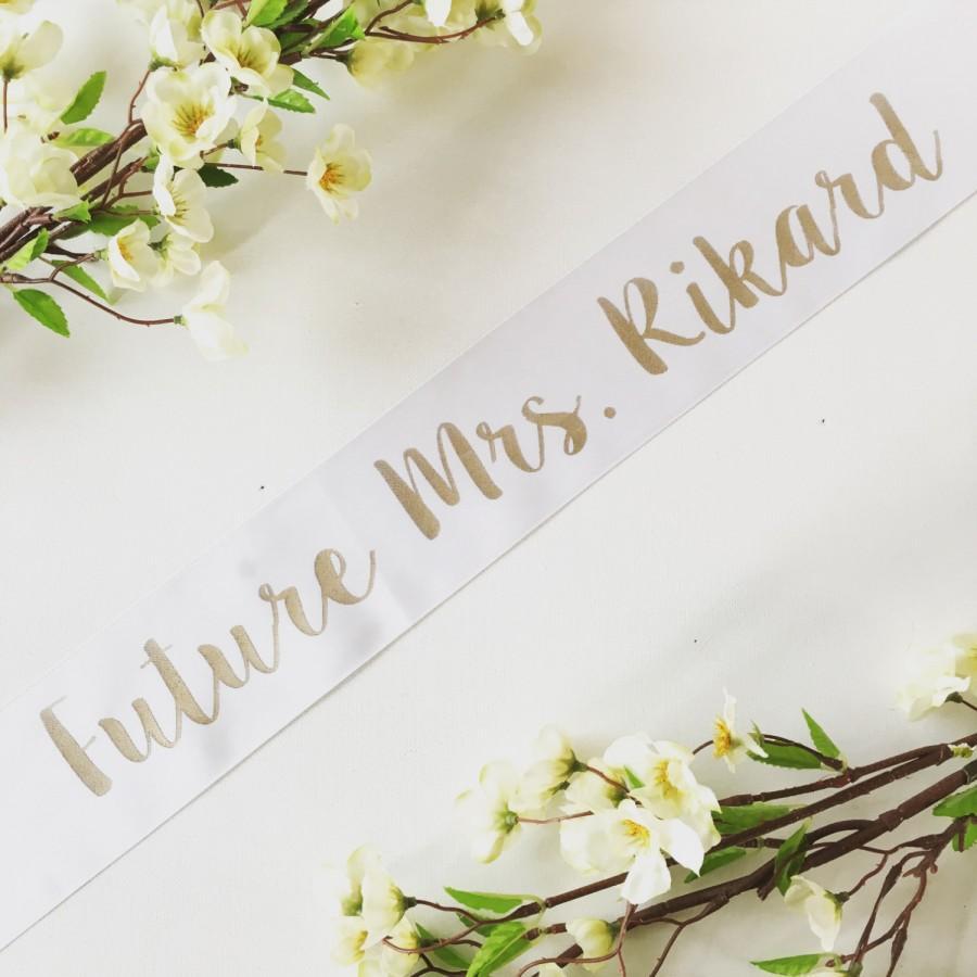 Mariage - Future Mrs sash- bride sash- bachelorette party sash