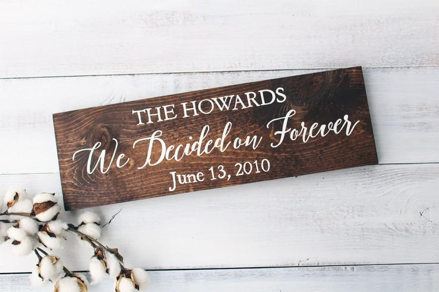 Mariage - We Decided On Forever, Rustic Wedding Sign, Engagement Photo Prop, Rustic Wedding Decor, Wood Wedding Sign, We Decided On Forever Sign