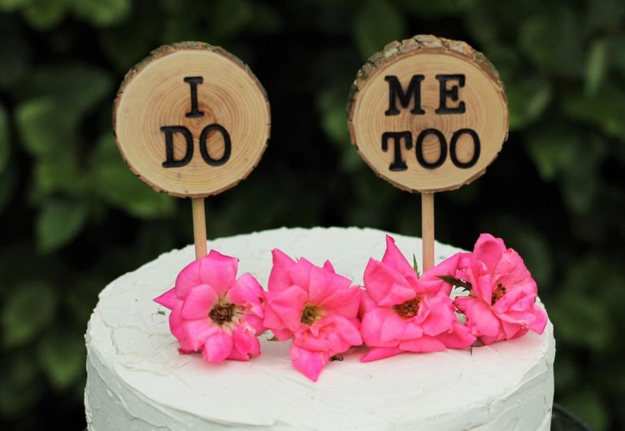 Mariage - I Do Me Too cake topper, wedding cake topper
