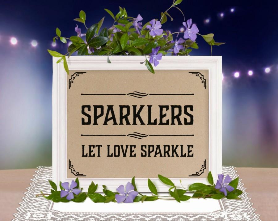 Mariage - Wedding printable sign: Sparklers. Rustic wedding decor. Wedding favors. Wedding guest gifts. Rustic, country, classic weddings and parties.