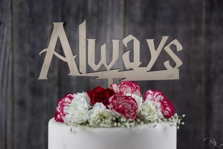 Mariage - Harry Potter Always Cake Topper, After All This Time Always Cake Topper, Harry Potter Quote, Custom Personalized Wedding Cake Toppers