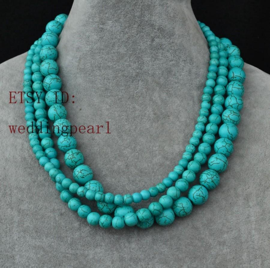 زفاف - turquoise necklace,triple strand turquoise bead necklace, wedding necklace,statement necklace,6mm,8mm,12mm turquoise necklaces,bridesmaid