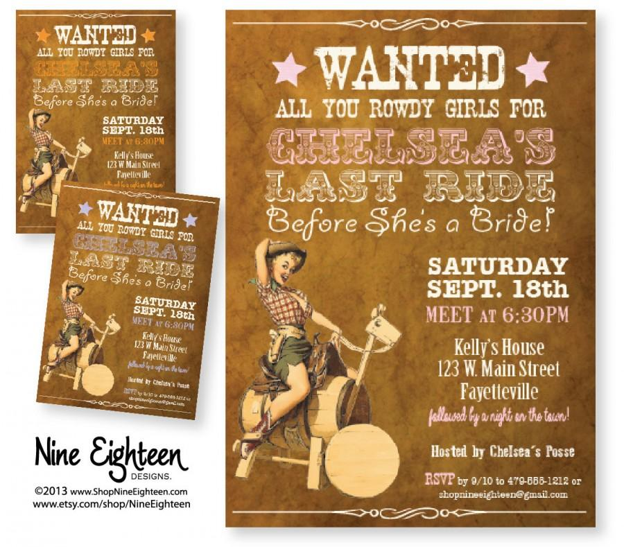 Wedding - Bachelorette Party INVITATION, with Cowgirl Pinup, Last Ride before she's a Bride. Custom PDF/JPG. I design, you print.