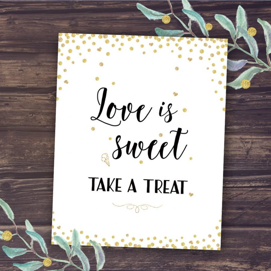 Love Is Sweet Take A Treat Sign Gold Wedding Decor Printable