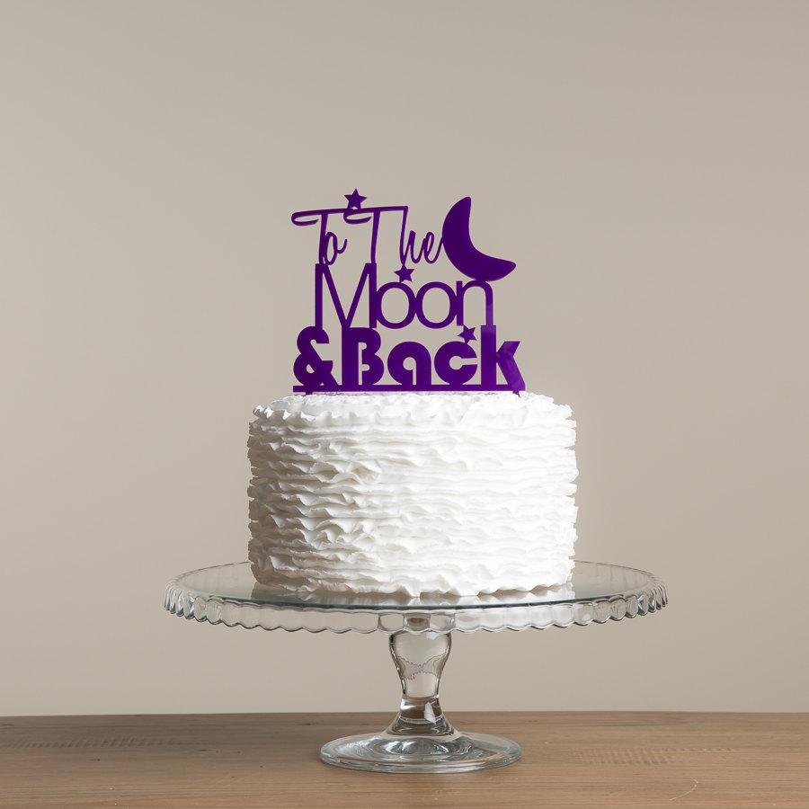 Свадьба - To The Moon and Back Wedding Love Cake Topper