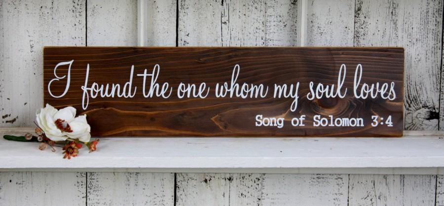 Свадьба - SONG OF SOLOMON I found the one whom my soul loves / Rustic Wedding Signs 5 1/2 x 23