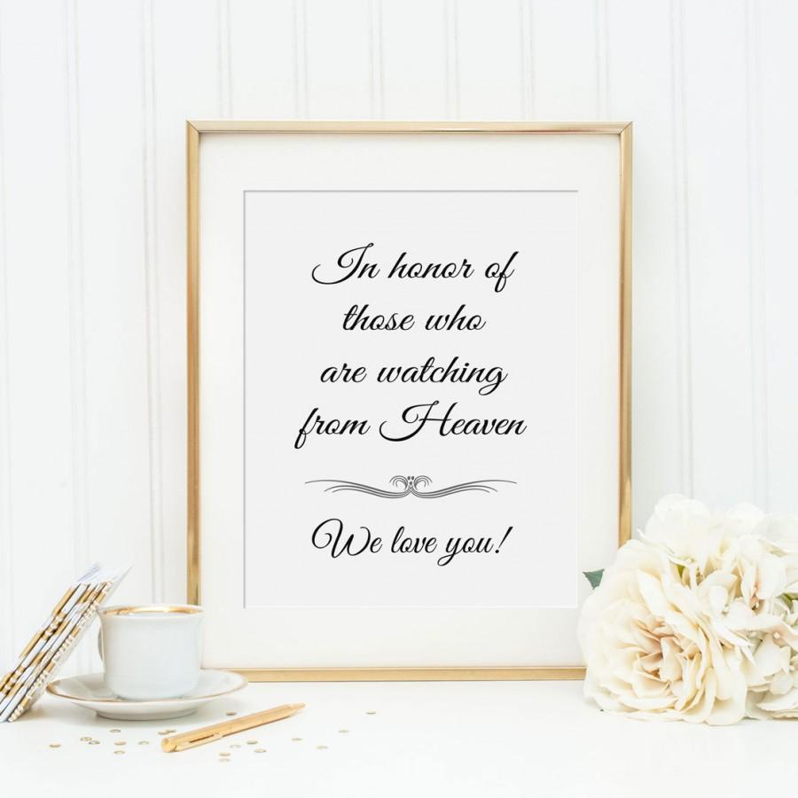 Свадьба - In Honor Of Those Who Are In Heaven Sign, Wedding Memorial - PRINTABLE, Instant Download, Memorial Table Sign, In Memory Of