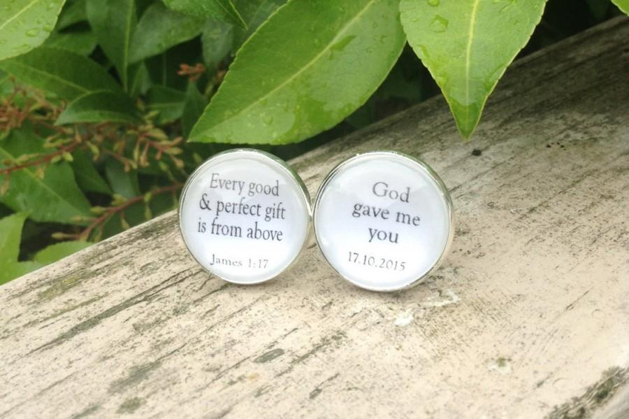 Mariage - Groom Cufflinks, Bible Scripture, God Gave me you