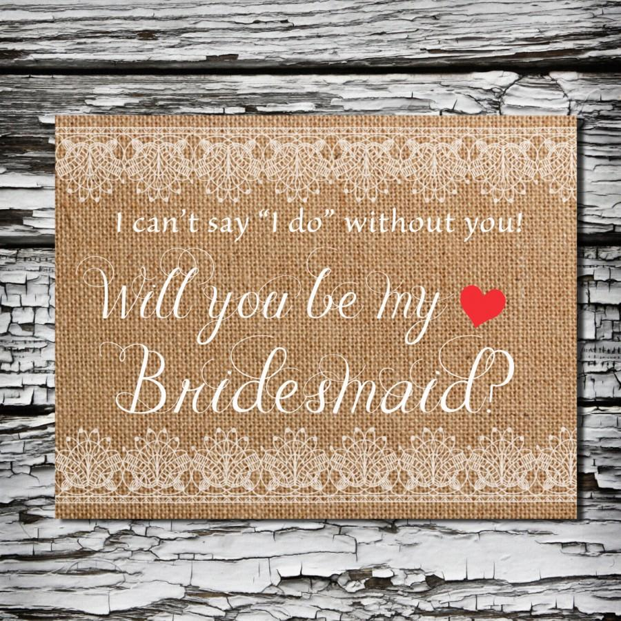 photo about Bridesmaid Proposal Printable identified as Printable Will By yourself Be My Bridesmaid Card Rustic Bridesmaid