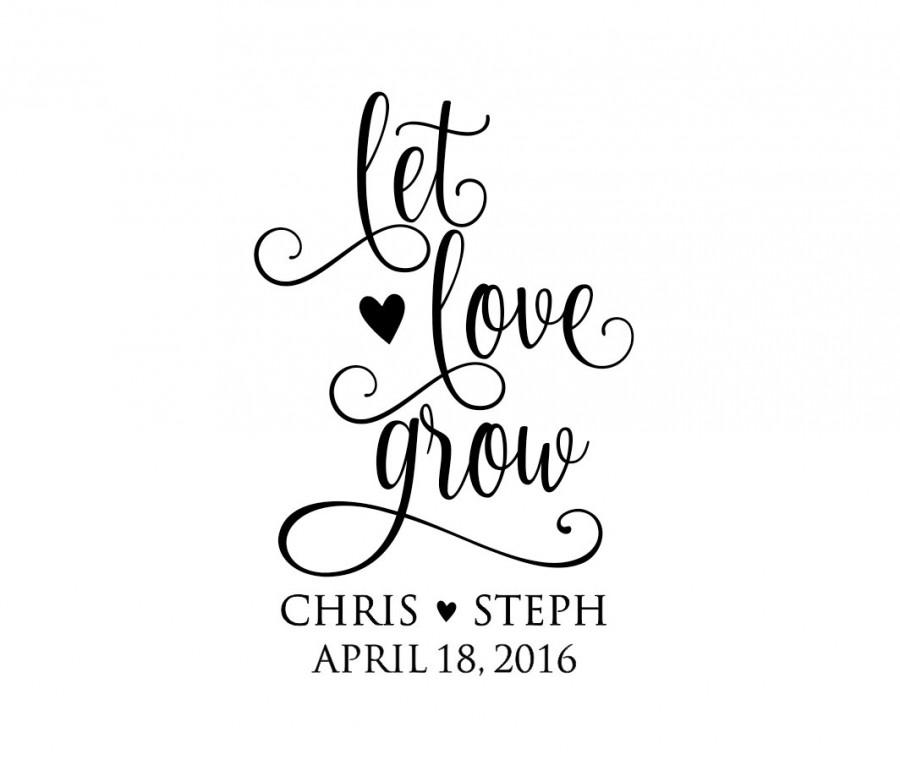 Mariage - Personalized Handle Mounted wedding rubber stamps Let Love Grow W49