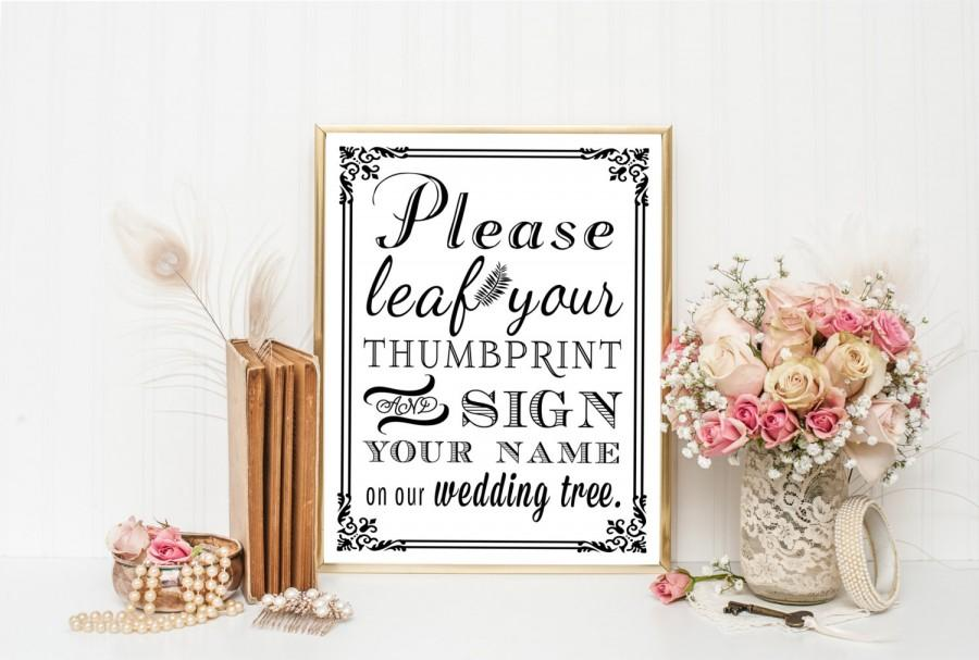 Wedding - PRINTABLE - Wedding Tree Thumbprint Guest Book - DIY Leaf Your Thumb Print And Sign Your Name On Our Wedding Tree - 8 x 10, 5 x 7 and 4 x 6