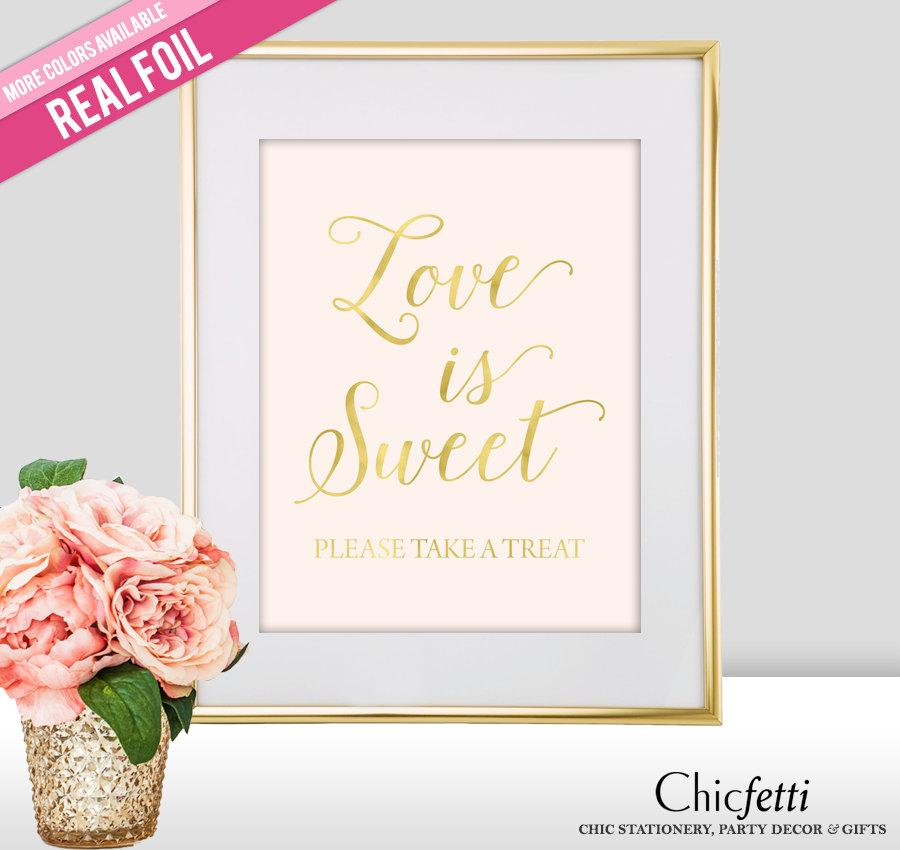 Love Is Sweet Wedding Sign Gold Dessert Table Signs Take A Treat Fs2