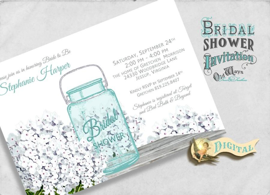 Wedding - Rustic White Bridal Shower Invitation Mason Jar Hydrangea Flowers Country Chic  - Custom Printable Bridal Shower 5x7 or 4x6 JPEG or PDF