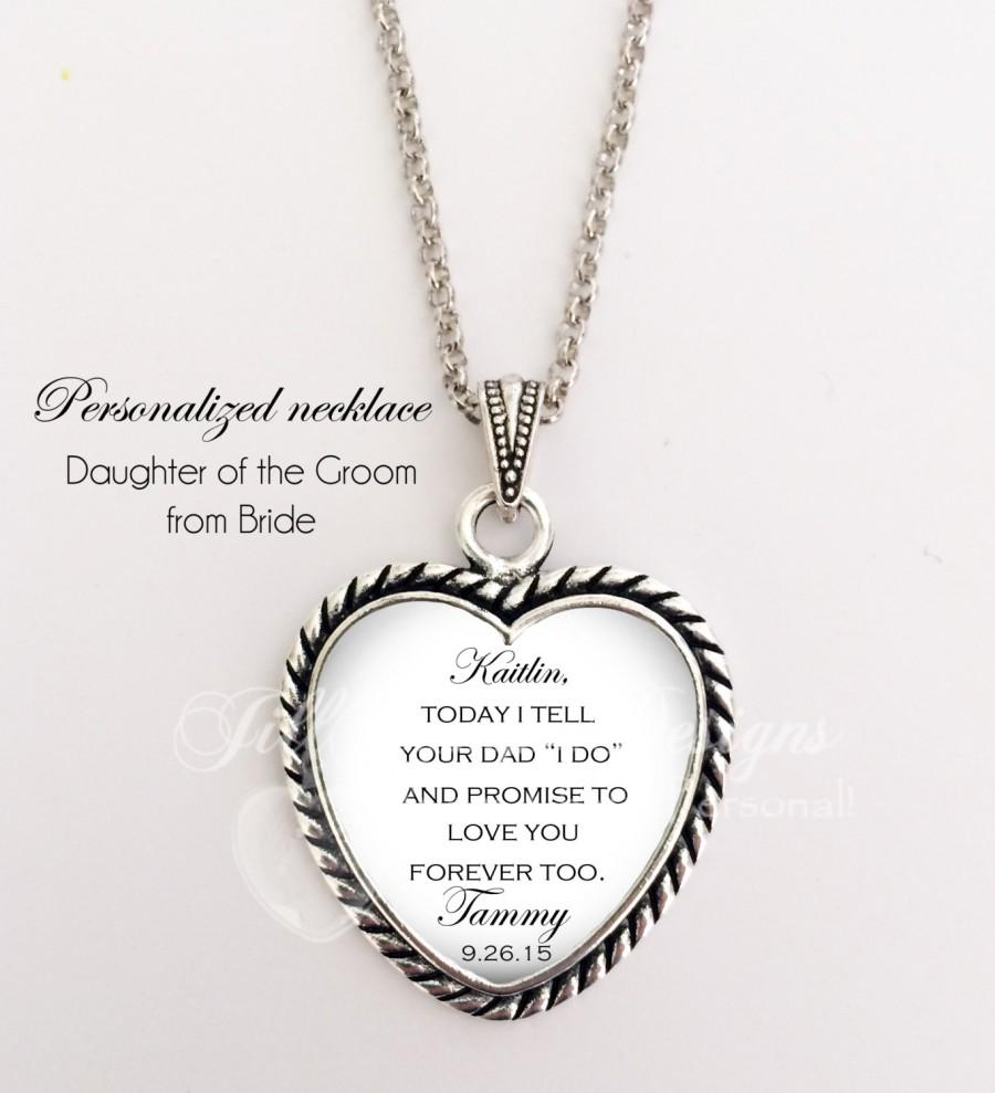 """Mariage - Daughter of the Groom - """" Today I tell your Dad """"I do"""" and promise to love you forever too - Gift from Bride to daughter of the Groom"""