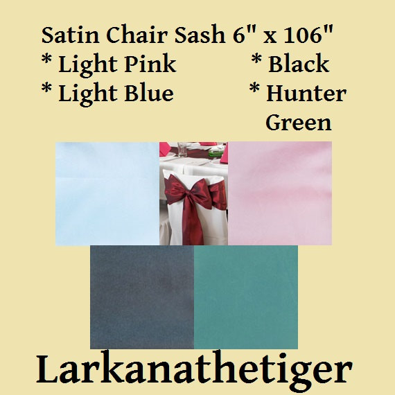 Mariage - 1 - Satin Chair Sash in Light Pink, Light Blue, Black and Hunter Green NEW