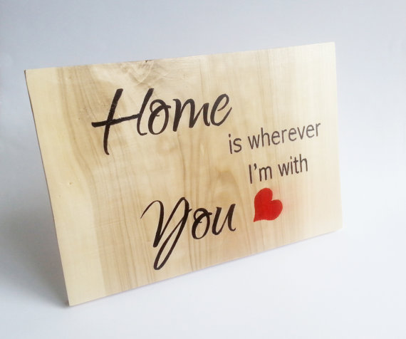 "Hochzeit - Wedding board sign standing ""Home is wherever I'm with You"" rustic wedding gift decor home decor decorative anniversary bride groom gift"