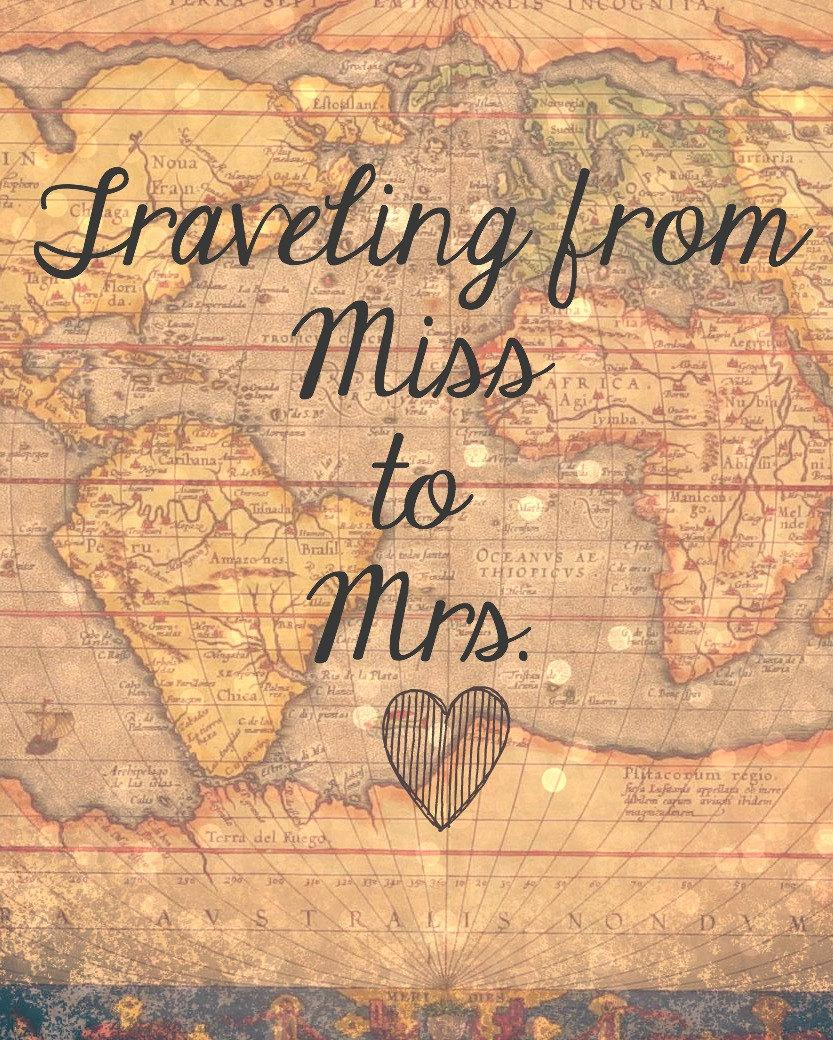 Свадьба - Traveling From Miss to Mrs. Sign
