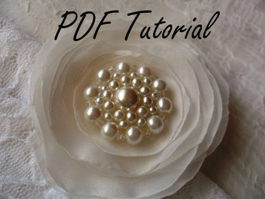 Mariage - Judy PDF tutorial Ivory glass pearl brooch Fabric flower brooch bouquet component Wedding sash hair pin decoration