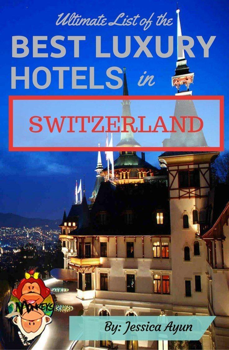 Hochzeit - Ultimate List Of The Best Luxury Hotels In Switzerland @MySwitzerland_e