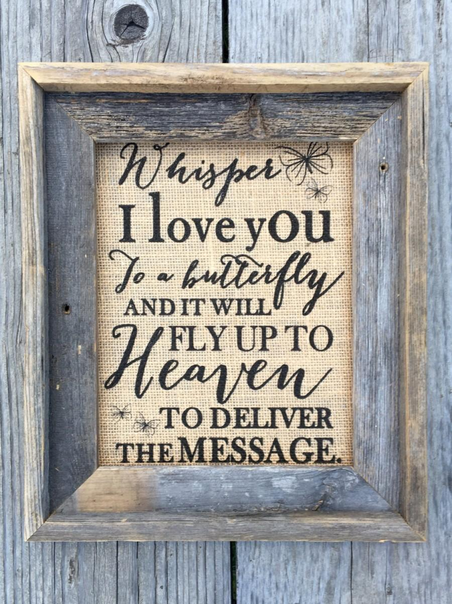 Mariage - Whisper I Love You To A Butterfly Burlap Print